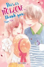 This is not love, thank you T5, manga chez Soleil de Yuki