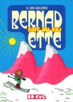 Bernadette T2 : Fait du ski (0), bd chez Les Requins Marteaux de El Don Guillermo