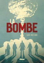 La Bombe, bd chez Glénat de Alcante, Bollée, Rodier