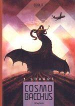 Cosmobacchus T3 : Soradt (0), bd chez Eidola de Meybeck