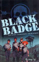 Black Badge, comics chez Futuropolis de Kindt, Jenkins, Jenkins