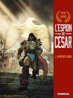 L'Espion de César T1 : Memento Mori (0), bd chez Delcourt de Pécau, Fafner