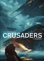 Crusaders T2 : Les Émanants (0), bd chez Soleil de Bec, Carvalho, Panarin