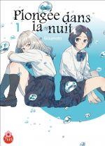Plongée dans la nuit T1, manga chez Taïfu comics de Goumoto