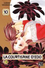 La courtisane d'Edo  T10, manga chez Pika de Sakurakouji