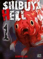 Shibuya hell T1, manga chez Pika de Hiroumi