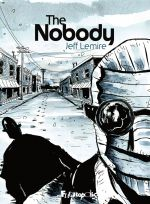 The Nobody, comics chez Futuropolis de Lemire