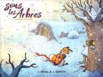Sous les arbres T2 : Le frisson de l'hiver (0), bd chez Editions de la Gouttière de Dav
