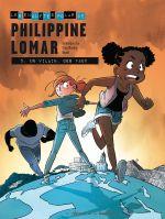Philippine Lomar T5 : Un vilain, des faux (0), bd chez Editions de la Gouttière de Zay, Blondin, Dawid