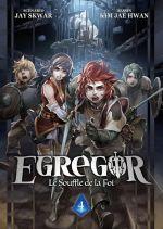 Egregor T4, manga chez Meian de Skwar, Kim