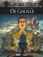De Gaulle T2, bd chez Glénat de Gabella, Malatini, Régnault
