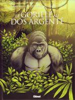 Le Gorille au dos argenté, bd chez Glénat de Saint-Dizier, Mutti, Ciampi