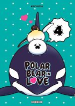 Polar bear in love T4, manga chez Soleil de Koromo