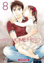 My home hero T8, manga chez Kurokawa de Yamakawa, Araki
