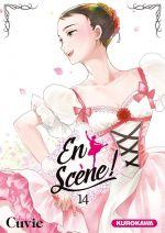 En scène !  T14, manga chez Kurokawa de Cuvie