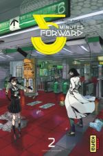 5 minutes forward T2, manga chez Kana de Fukuda