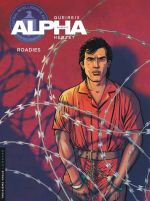 Alpha T15 : Roadies (0), bd chez Le Lombard de Herzet, Queireix, Ray