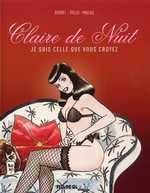 Claire de nuit T2 : Je suis celle que vous croyez (0), bd chez Fluide Glacial de Bernet, Trillo, Maicas