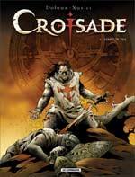 Croisade – cycle 1, T1 : Simou Dja (0), bd chez Le Lombard de Dufaux, Xavier, Chagnaud