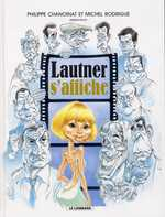 Lautner s'affiche, bd chez Le Lombard de Collectif, Chanoinat, Rodrigue