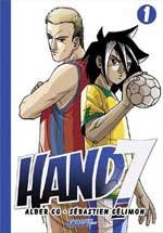 Hand 7 T1, manga chez Les Humanoïdes Associés de Celimon, Albert Cg