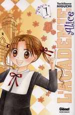 L'académie Alice T1, manga chez Glénat de Higuchi