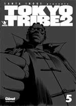 Tokyo tribe 2 T5, manga chez Glénat de Inoue