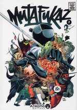 Mutafukaz T2 : Troublants trous noirs (0), comics chez Ankama de Run, Bicargo