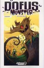 Dofus Monster T1 : Le chêne mou (0), manga chez Ankama de Crounchann