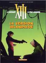 XIII T18 : La version irlandaise (0), bd chez Dargaud de Van Hamme, Giraud, Champeval