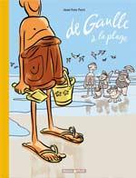De gaulle à la plage, bd chez Dargaud de Ferri, Larcenet