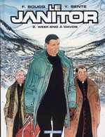 Le janitor T2 : Week-end à Davos (0), bd chez Dargaud de Sente, Boucq, Gérard