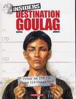 Insiders T6 : Destination Goulag, bd chez Dargaud de Bartoll, Garreta, Charrance