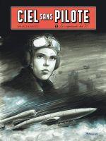 Ciel sans pilote T2 : Le crépuscule des V1 (0), bd chez Zéphyr de Wallace, Agosto, Formaggio