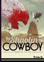 Le Shaolin Cowboy T1, comics chez Futuropolis de Darrow, Doherty