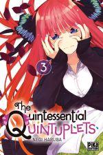 The quintessential quintuplets T3, manga chez Pika de Haruba