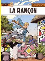 Lefranc T31 : La rançon (0), bd chez Casterman de Seiter, Régric, Wesel