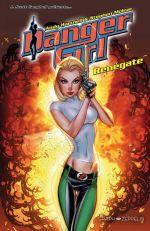 Danger girl : Renégate (0), comics chez Graph Zeppelin de Hartnell, Molnar, Rauch, Campbell