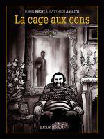 La Cage aux cons, bd chez Delcourt de Angotti, Recht