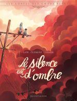 Contes des coeurs perdus T3 : Le silence est d'ombre (0), bd chez Delcourt de Clément, Sanoe