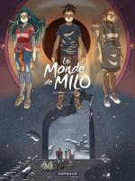 Le Monde de Milo T8 : La terre sans retour 2/2 (0), bd chez Dargaud de Marazano, Ferreira