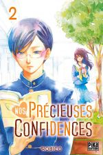 Nos précieuses confidences T2, manga chez Pika de Robico