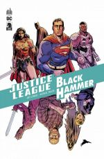 Justice League/ Black Hammer, comics chez Urban Comics de Lemire, Walsh