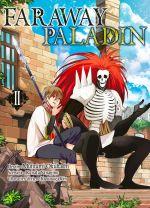 Faraway paladin T2, manga chez Komikku éditions de Yanagino, Okubashi