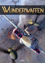 Wunderwaffen T17 : L'antre de la cruauté (0), bd chez Soleil de Richard D.Nolane, Vicanovic-Maza, Miljic