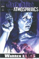Dark Blue + Atmospherics, comics chez Komics Initiative de Ellis, Burrows, Meyer Jr