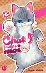 Chat malgré moi T6, manga chez Nobi Nobi! de Wagata