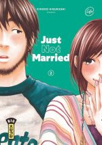 Just not married T2, manga chez Kana de Higurashi