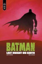 Batman Last Knight on earth, comics chez Urban Comics de Snyder, Capullo, FCO Plascencia