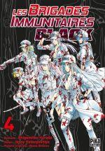 Les brigades immunitaires Black  T4, manga chez Pika de Shigemitsu, Issei